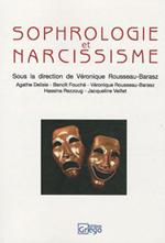 Sophrologie et Narcissisme.