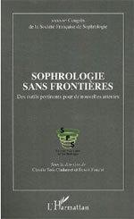 La Nouvelle Sophrologie de Claude IMBERT, et Sophrologie Sans Frontières: 2 livres sélectionnés