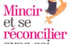 Michèle FREUD, 2 ouvrages: Mincir et se réconcilier avec soi - Réconcillier l'âme et le corps